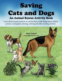 Saving Cats and Dogs - An Animal Rescue Activity Book