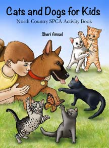 Cats and Dogs for Kids Activity Book for North Country SPCA